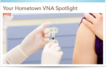 Your Hometown VNA Spotlight